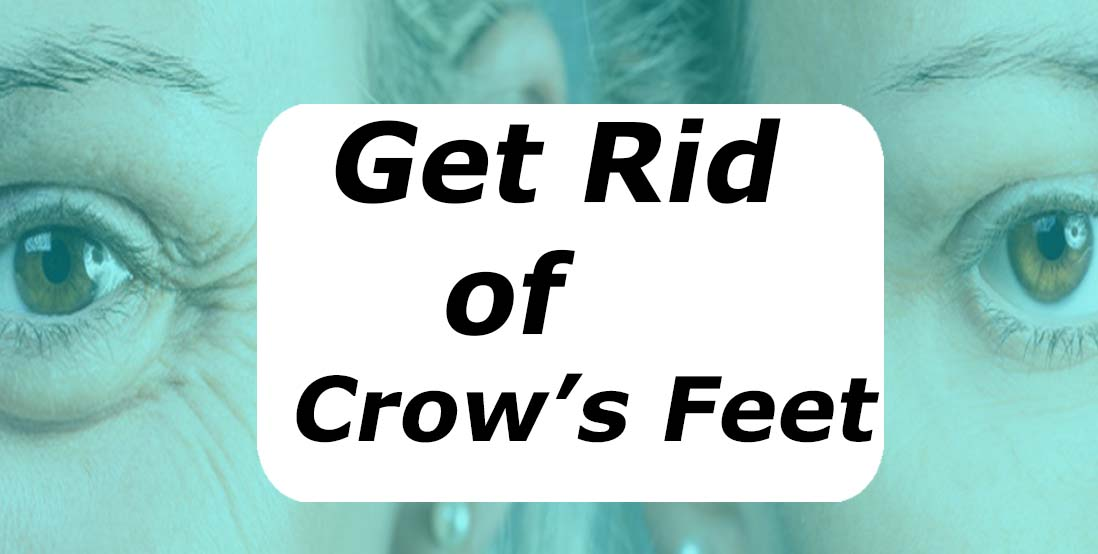 Tips to Get Rid of Crow's Feet